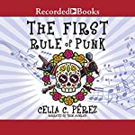 The First Rule of Punk | Celia C. Perez