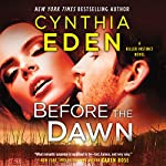 Before the Dawn: Killer Instinct, Book 2 | Cynthia Eden