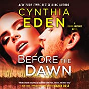 Before the Dawn: Killer Instinct, Book 2 | Cynthia Eden