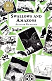Swallows And Amazons by Ransome, Arthur (April 5, 2001) Paperback
