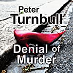 Denial of Murder | Peter Turnbull