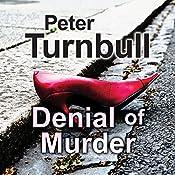 Denial of Murder | Peter Turnbull