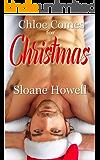 Chloe Comes for Christmas: An Erotic Holiday Novella