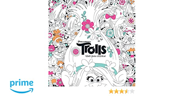 Trolls. Libro Para Colorear / Trolls. It\'s Color Time! Dreamworks ...