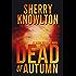 Dead of Autumn: An Alexa Williams Novel