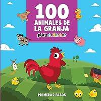 100 Animales De La Granja Para Colorear: Libro