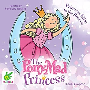 Princess Ellie to the Rescue Audiobook