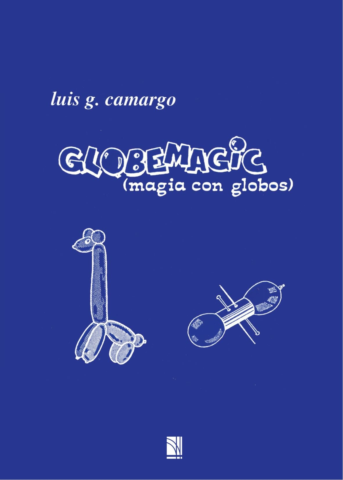 Globemagic Tapa blanda – 4 mar 2011 Luis G. Camargo Edicions Marrè 849648453X GAMES / Magic