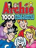 Archie Comics 1000 Page Comics Compendium (Archie 1000 Page Digests)