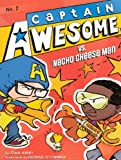 Captain Awesome vs. Nacho Cheese Man, Stan Kirby, 0606263233