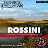 Rossini [vol. 1]: Sonata Nos. 1 & 2 for Strings, Overture from