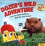 Dozer's Wild Adventure, Lisa M. Combs, 0816769621
