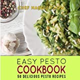 Easy Pesto Cookbook: 50 Delicious Pesto Recipes