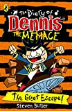 The Diary of Dennis the Menace: The Great Escape: Book 6