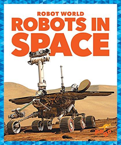 Robots in Space (Pogo: Robot World) PDF