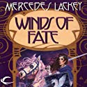 Winds of Fate: The Mage Winds, Book 1 Audiobook by Mercedes Lackey Narrated by Karen White
