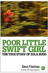 Poor Little Swift Girl Kindle Edition