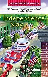 Independence Slay (A Celebration Bay Mystery)
