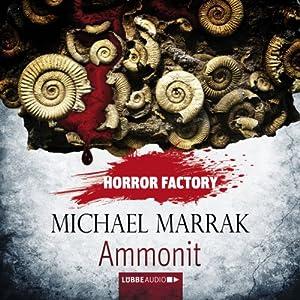 Ammonit (Horror Factory 16) Hörbuch