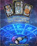The Secret Bridge of Tarot and Astrology