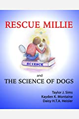 RESCUE MILLIE: and THE SCIENCE OF DOGS Paperback