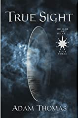 True Sight: Shields of Sularil, Book Three Kindle Edition