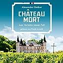 Chateau Mort (Luc Verlain 2) Hörbuch von Alexander Oetker Gesprochen von: Frank Arnold