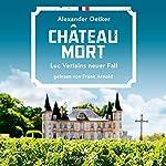 Chateau Mort (Luc Verlain 2) | Alexander Oetker
