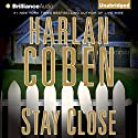 Stay Close Audiobook by Harlan Coben Narrated by Scott Brick