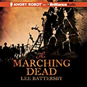 The Marching Dead | Lee Battersby