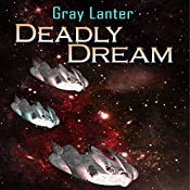 Deadly Dream: Logan Ryvenbark's Saga, Book 2 | Gray Lanter