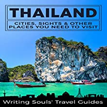 Thailand: Cities, Sights & Other Places You Need to Visit, Book 1 | Livre audio Auteur(s) :  Writing Souls' Travel Guides Narrateur(s) : Don Wang