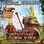 Video Game Plotline Tester: Dark Herbalist Series, Book 1 | Michael Atamanov