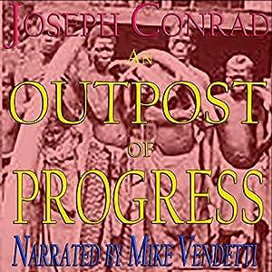 An Outpost of Progress Audiobook