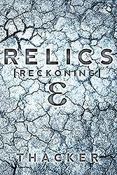 Relics: Reckoning: Relics Singularity Series Book 2