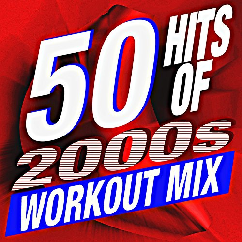 50 Hits of 2000s Workout Mix