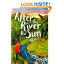 After the River the Sun