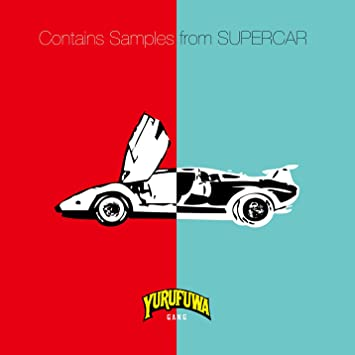 YURUFUWA GANG - Contains Samples From Supercar - Amazon com Music