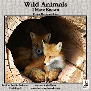 Wild Animals I Have Known Audiobook