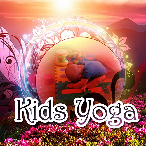Kids Yoga - Soothing Sounds of Nature, Yoga Music for Yoga Classes, Yoga for Children, Meditation & Relaxation Music, White Noise for Hypnosis
