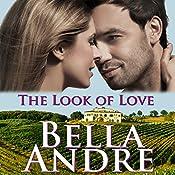 The Look of Love: San Francisco Sullivans, Book 1 | Bella Andre