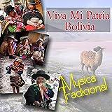 Víva Mi Patria Bolivia