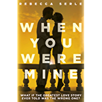 When You Were Mine (English Edition)