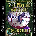 You'd Better Watch Out | Tom Piccirilli