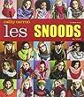 Les snoods au tricot par Carron