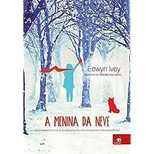 A Menina da Neve (Em Portuguese do Brasil)