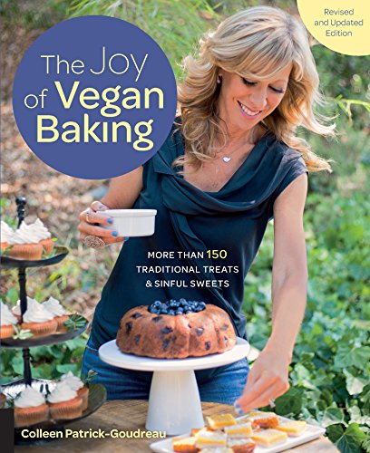 The Joy of Vegan Baking, Revised and Updated by [Patrick-Goudreau, Colleen]