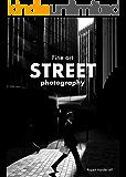 Fine Art Street Photography