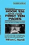 Hook 'Em In Ten! (Screenwriting Blue Books Book 6) (English Edition)