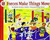 Forces Make Things Move (Let's-Read-and-Find-Out Science)